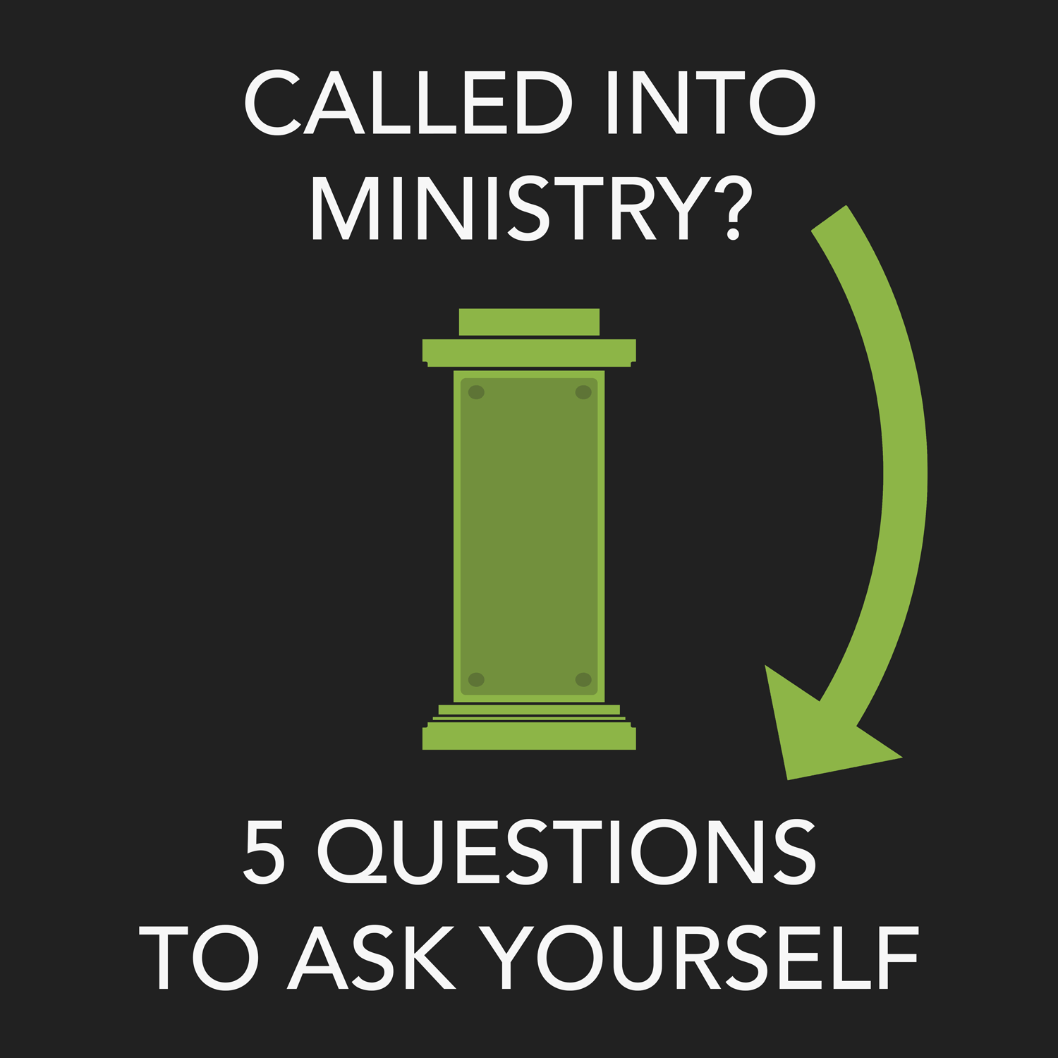 Called into Ministry? Five Questions to Ask Yourself - Credo