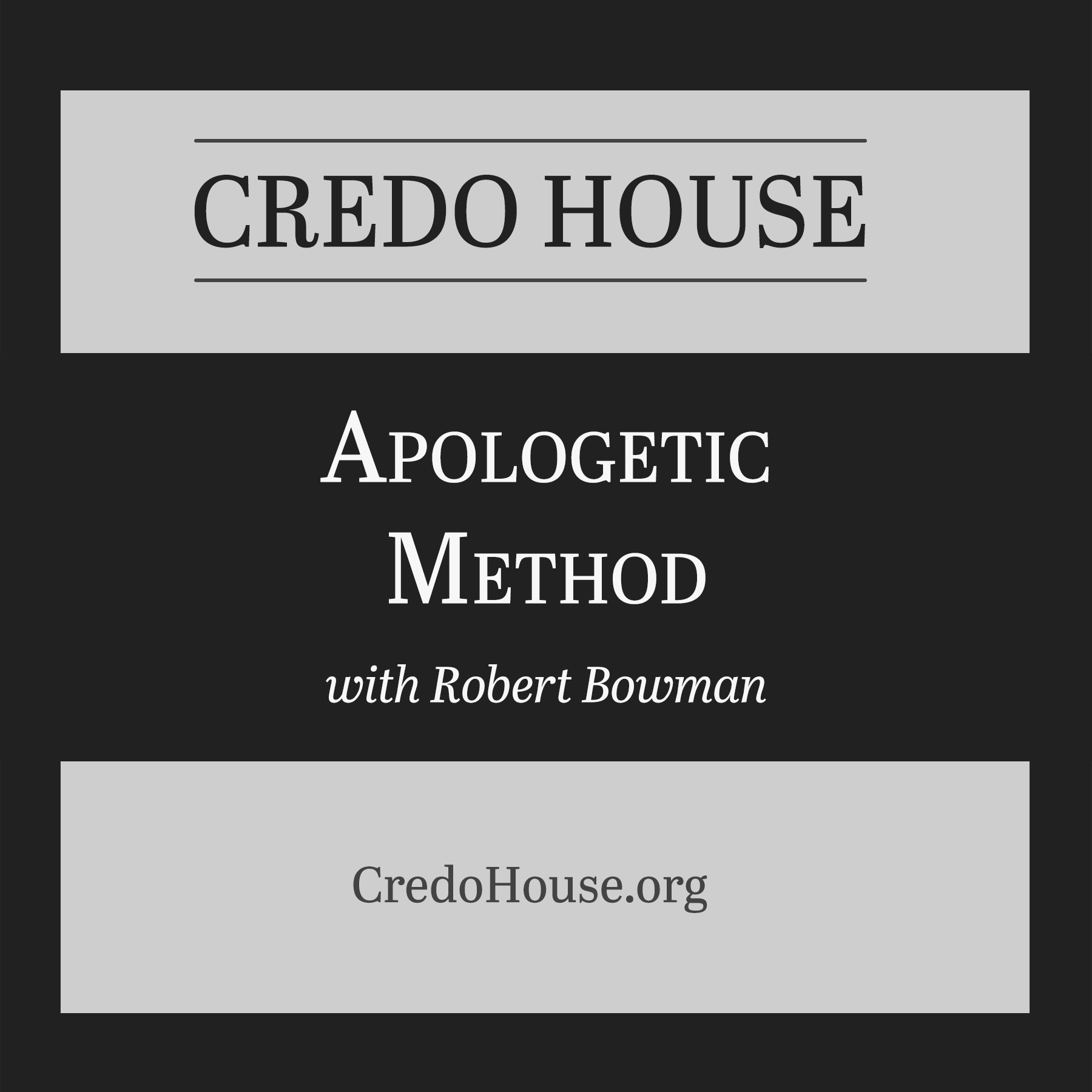 Apologetic Method